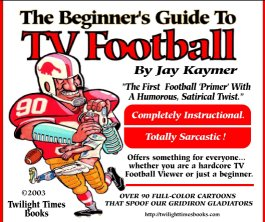 The Beginner's Guide to TV Football