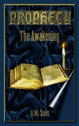 Prophecy: The Awakening